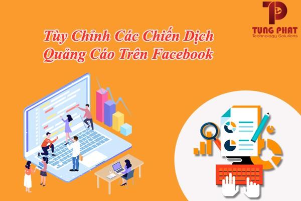 Tùy chỉnh các chiến dịch quảng cáo facebook