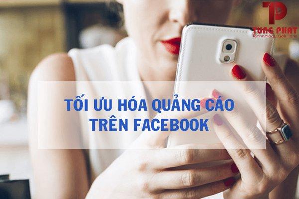 Tối ưu quảng cáo trên facebook