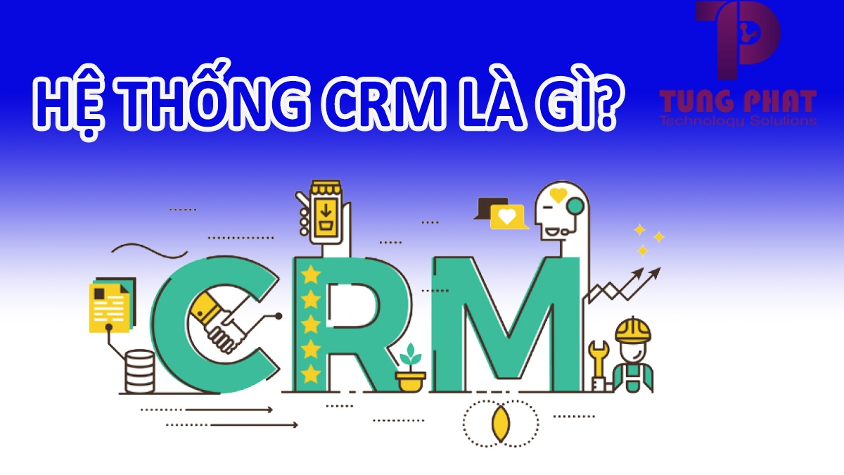 Hệ thống CRM